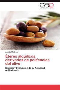 Eteres Alquilicos Derivados de Polifenoles del Olivo