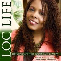 Loc Life Lifestyles of the Loc'd and Lovely