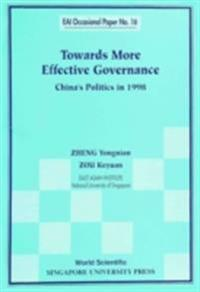 Towards More Effective Governance: China's Politics In 1998