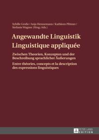 Angewandte Linguistik / Linguistique appliquee