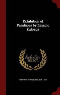 Exhibition of Paintings by Ignacio Zuloaga