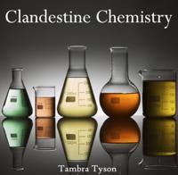 Clandestine Chemistry