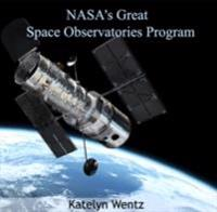 NASA's Great Space Observatories Program