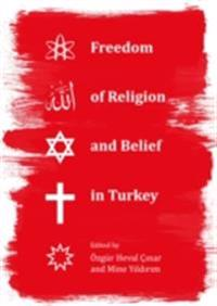 Freedom of Religion and Belief in Turkey
