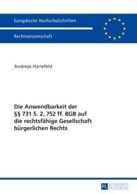 Die Anwendbarkeit der  731 S. 2, 752 ff. BGB auf die rechtsfaehige Gesellschaft buergerlichen Rechts