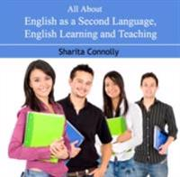 All About English as a Second Language, English learning and Teaching