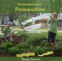 Introduction to Permaculture, An