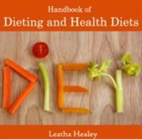 Handbook of Dieting and Health Diets
