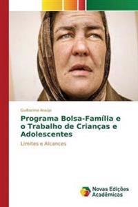 Programa Bolsa-Familia E O Trabalho de Criancas E Adolescentes