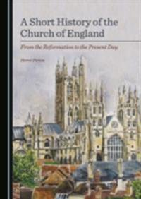 Short History of the Church of England