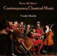 Know All About Contemporary Classical Music