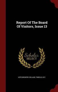 Report of the Board of Visitors, Issue 13