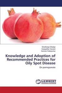 Knowledge and Adoption of Recommended Practices for Oily Spot Disease
