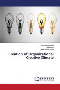 Creation of Organizational Creative Climate
