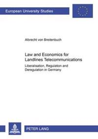 Law and Economics for Landlines Telecommunications