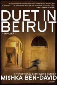 Duet in Beirut: A Thriller