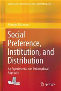 Social Preference, Institution, and Distribution