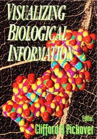 VISUALIZING BIOLOGICAL INFORMATION