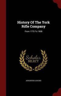 History of the York Rifle Company