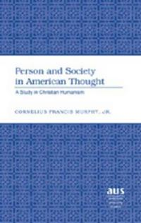 Person And Society in American Thought