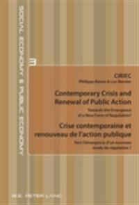 Contemporary Crisis and Renewal of Public Action/Crise contemporaine et renouveau de l'action publique