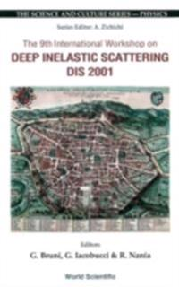DEEP INELASTIC SCATTERING (DIS 2001), PROCS OF THE 9TH INTL WORKSHOP