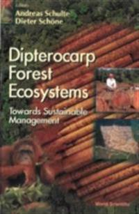 Dipterocarp Forest Ecosystems: Towards Sustainable Management
