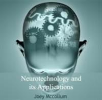 Neurotechnology and its Applications