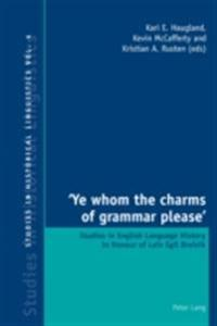 Ye whom the charms of grammar please'