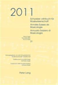 Schweizer Jahrbuch fur Musikwissenschaft / Annales Suisse de Musicologie / Annuario Svizzero di Musicologia