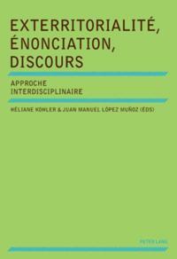 Exterritorialite, Enonciation, Discours