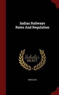Indian Railways Rates and Regulation