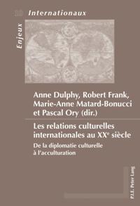 Les relations culturelles internationales au XXe siecle