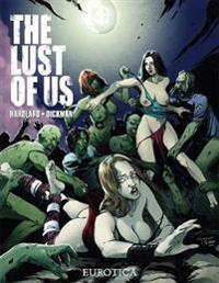 The Lust of Us, Volume 1