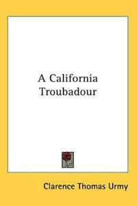 A California Troubadour