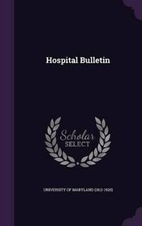 Hospital Bulletin