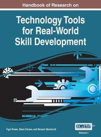 Handbook of Research on Technology Tools for Real-World Skill Development