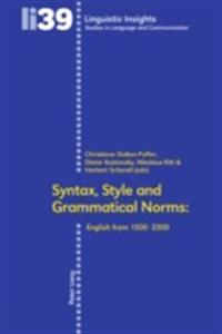 Syntax, Style and Grammatical Norms