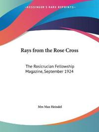 The Rays from the Rose Cross