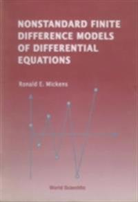 NONSTANDARD FINITE DIFFERENCE MODELS OF DIFFERENTIAL EQUATIONS