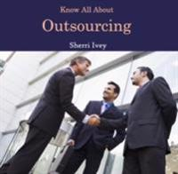 Know All About Outsourcing