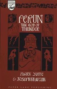 Perun: The God of Thunder