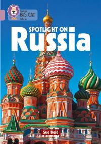 Spotlight on Russia