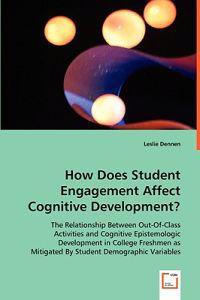 How Does Student Engagement Affect Cognitive Development?