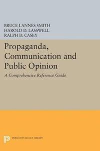 Propaganda, Communication and Public Opinion