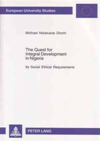The Quest for Integral Development in Nigeria