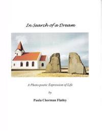In Search of a Dream: A Photo-Poetic Expression of Life