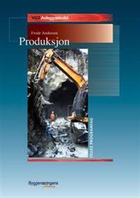 Produksjon: vg2 anleggsteknikk