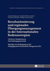 Berufsorientierung und regionales ubergangsmanagement in der Internationalen Bodenseeregion