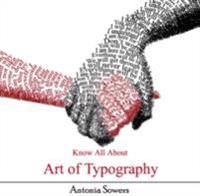 Know All About Art of Typography